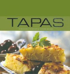 'Tapas: 40 Delicious Traditional Spanish Recipes' -  From simple one-bite delicacies such as cherry tomatoes stuffed w/ crab mayonnaise to more substantial dishes such as scallops in saffron sauce, these traditional tapas dishes are mouthwateringly delicious. Serve them before lunch or dinner w/ a cool glass of white wine, or combine a selection of dishes to make a more substantial meal.