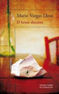 el heroe discreto, de Vargas Llosa