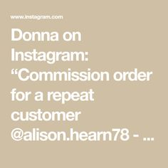 """Donna on Instagram: """"Commission order for a repeat customer @alison.hearn78 - thanks girly hope you have a fab do today and thanks for my first 'blue one'…"""""""