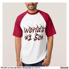 World's #1 Son 3D Shirt, Burgundy Tee Shirt