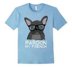 Pardon My French T-shirt Bulldog with Glasses Clever Dog
