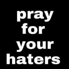 Easier said than done, but you know it's true. Roman 1, Love Your Enemies, Just Pray, Prayer Quotes, God First, Knowing You, It Hurts, Believe