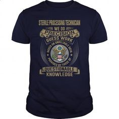 STERILE PROCESSING TECHNICIAN - WE DO T4 - #tee #crew neck sweatshirt. I WANT THIS => https://www.sunfrog.com/LifeStyle/STERILE-PROCESSING-TECHNICIAN--WE-DO-T4-Navy-Blue-Guys.html?60505