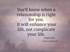 You'll know when a relationship is right. #love