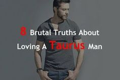 8 Brutal Truths About Loving A Taurus Man – Zodiac True Taurus Man, Up Quotes, Push Up, Zodiac, Poems, Truths, Love, Fictional Characters, Horoscopes