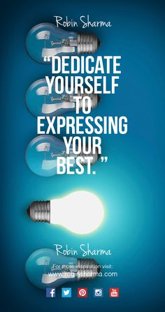 Dedicate yourself to expressing your #best.