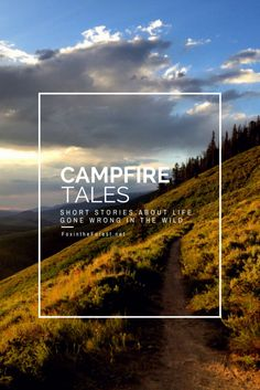 Shorts from bloggers about what happens with things go wrong in the outdoors. Mishaps camping, backpacking, trekking and travel from Borneo, Malaysia, to the PCT (Pacific Crest Trail), to the mountains of Colorado.