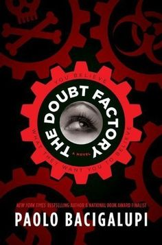 New arrival: The Doubt Factory by Paolo Bacigalupi