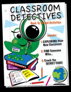 """This Back-To-School package pages) contains three activities for the students to complete during the first week of school. These activities help your students get to know their classroom and their classmates. Activity ONE is called """"EXPLORING Your New Classroom, Classroom Themes, Detective Theme, Mission Possible, Beginning Of Year, Mystery Parties, 1st Day Of School, Back To School Activities, Getting To Know You"""