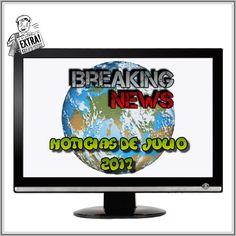 Noticias de Julio 2017 Novedades y actualizaciones