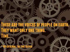 Words of wisdom from Mitch Albom's #TheTimeKeeper
