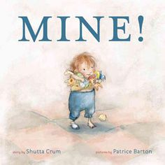 Mine! by Shutta Crum (Goodreads Author), Patrice Barton (Illustrator) Wordless Picture Books, Wordless Book, I Love Books, New Books, Sibling Rivalry, Book Trailers, Children's Book Illustration, Book Illustrations, Illustration Children