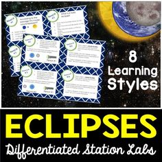 Eclipses Differentiated Station Lab.  Students will learn about the solar and lunar eclipses using 8 student-led learning styles