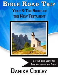 Bible Road Trip Year Three Curriculum for preschool to high school can now be purchased as a full-year PDF download