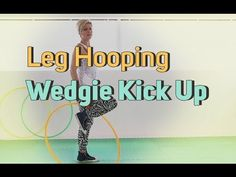 All About the Legs - Fun Moves to do While Leg Hooping - Learn How to Hula Hoop | Hula Hoop Dance Videos and Tutorials | HOOPLOVERS.TV