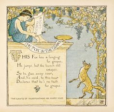 """The Fox and the Grapes, """"The Grapes of Disappointment are Always Sour"""" (Page 13) by Baby's Own Aesop's Fables, Children's Book by Walter Crane 