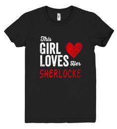 This Girl Loves her SHERLOCKE Personalized T-Shirt
