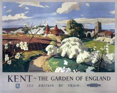 'Kent - The Garden of England', BR poster, 1955.   - Brilliant - must try and get an actual print of this