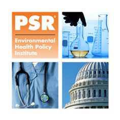 Training Physicians in Environmental Health: A Strategy to Improve Patient Care and Reduce Healthcare Costs   PSR