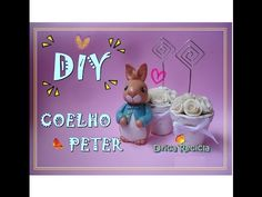 DIY Coelho Peter em biscuit - Preparativos para a Pascoa - YouTube