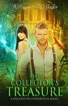 The Collector's Treasure (A Spellbound Consortium Book 1) by Vivienne Savage et al., http://www.amazon.com/dp/B01N3UGGRM/ref=cm_sw_r_pi_dp_x_a5rtzbT54Z0ZX
