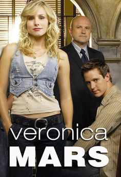 Veronica Mars (Jam: Just did a rewatch of the series in anticipation of the movie. Can't wait! - Thx!)
