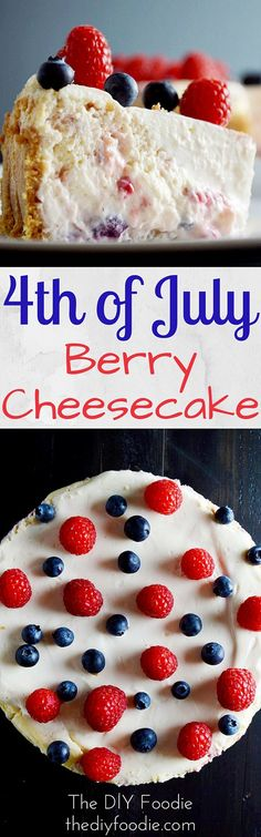 Berry Cheesecake - perfect for this holiday weekend!