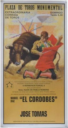 Poster of the Monumental Bullfighting of Madrid. Bullfighters El Cordobes and Jose Tomas Brave Animals, Closed For Holidays, Sailboat Painting, Don Quixote, Illustrations And Posters, Madrid, Poster On, Archetypes, Beautiful Paintings