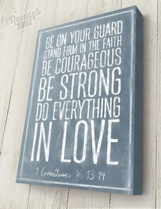 Customized Bible Verse, 1 Corinthians 16:13-14, Chalkboard Style, Traditional Canvas wrapped on a heavy, solid wood frame