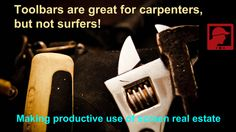 Toolbars are great for carpenters, but not surfers!