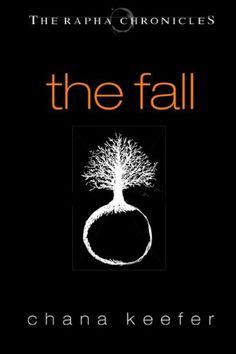THE FALL (Rapha Chronicles #1) (The Rapha Chronicles) - http://www.learngrowth.com/religion-faith/the-fall-rapha-chronicles-1-the-rapha-chronicles/
