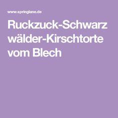 Ruckzuck-Schwarzwälder-Kirschtorte vom Blech