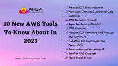 10 new AWS tools to know about in 2021 Know more- www.afsainfosystems.com #AFSAInfosystems #AWS #awscloud #Cloud #CloudComputing #awsreinvent #AWSCertified #PostgresSQL #EC2Mac #Serverless #awswishlist #DevOps #businessgrowth #DigitalTransformation #Tools #Network #technology