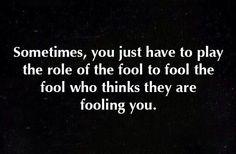 Fool the fool