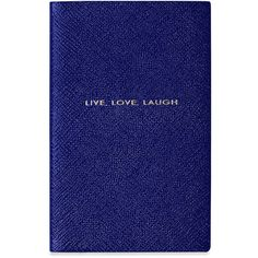 Smythson Panama Live Love Laugh Leather Notebook ($54) ❤ liked on Polyvore featuring home, home decor, stationery, blue and filler