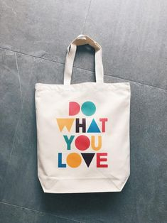 Do what you love canvas tote bag, tote bag, canvas bag, cotton bag, eco friendly. Do what you love Bag Quotes, Love Canvas, Diy Canvas, Painted Bags, Handmade Books, Shopper Bag, Cotton Bag, Cotton Canvas, Canvas Tote Bags