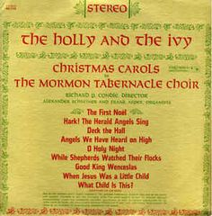 The Mormon Tabernacle Choir* - The Holly And The Ivy: Christmas Carols By The Mormon Tabernacle Choir: buy LP at Discogs