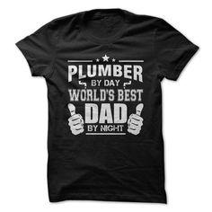 Worlds Best Plumber Dad T Shirts, Hoodies, Sweatshirts. GET ONE ==> https://www.sunfrog.com/LifeStyle/Worlds-Best-Plumber-Dad.html?41382