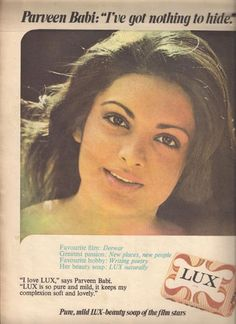 """Vintage Lux Ads - Parveen Babi """"I've got nothing to hide"""" :) Vintage India, Vintage Ads, Vintage Posters, Bollywood Photos, Bollywood Celebrities, Rare Images, Rare Photos, Lux Ad, Print Ads"""