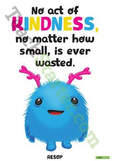 No act of kindness is ever too small – Positivity Poster