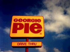 Georgie Pie sign. Rotorua. Kiwiana, My Childhood, New Zealand, Make It Yourself, Signs, Cool Stuff, Pie, Torte, Novelty Signs