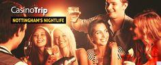 Nightlife in #Nottingham more on #CasinoTrip