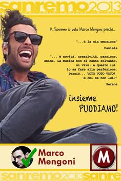 Io voto Marco Mengoni perche'..http://www.youtube.com/watch?v=5SbVU81BCyw