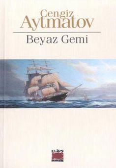 Beyaz Gemi (Cengiz Aytmatov)