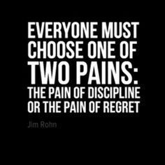 """Quotes Sayings and Affirmations In-your-face Poster """"Everyone must choose one of two pains: the pain of Motivational Quotes For Life, Great Quotes, Positive Quotes, Inspirational Quotes, Success Motivation Quotes, Life Quotes Love, Quotes To Live By, Life Sayings, Choose Quotes"""