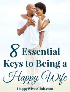 8 Essential Keys to Being a Happy Wife marriage, marriage tips #marriage