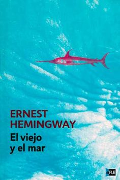 El viejo y el mar Ernest Hemingway, Book Quotes, Reading, Cami, Spanish, Books, Small Bookcase, Authors, Word Reading