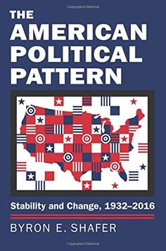 The American Political Pattern: Stability and Change, 193... https://www.amazon.com/dp/0700623272/ref=cm_sw_r_pi_dp_x_sMKHyb5E6ABET