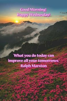 Good Morning! Happy Wednesday! 'What you do today can improve all of your tomorrows.' R. M. #goodmorning #goodmorningpost #post #gm #morningpost #morning #wednesday #gmw #wednesdaymorning #thegrind #rise #riseandshine #meme #memes #memesdaily #wednesdayshare #inspireothers #wisdom #today #tomorrows #improve #inspirationalquotes #quotes #quote #inspiration #inspire #othets #inspirational #sun