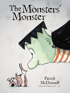 Great Kid Books: The Monsters' Monster by Patrick McDonnell - great monster fun with a twist (ages 4 - 8)